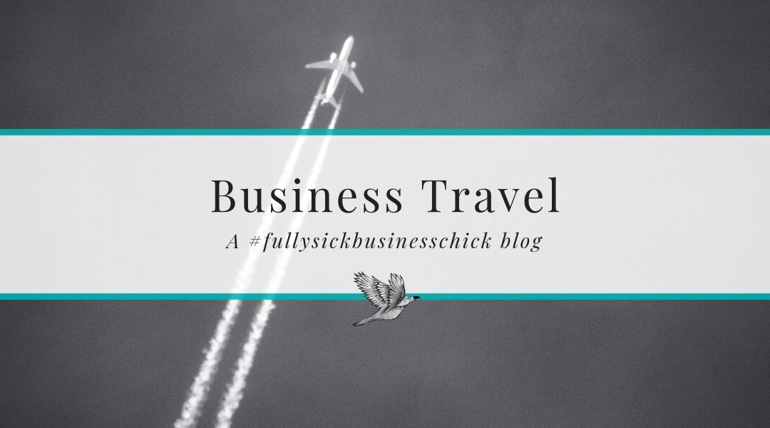 The Trials and Tribulations of Business Travel (And How To Tackle Them)