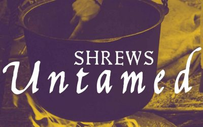Shrews Untamed | Episode 4 – Unspeakable – The C Word And The M Word